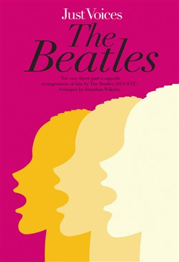 Beatles The : Beatles Just Voices Ssa / Sat