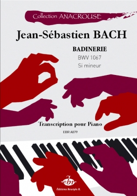 Anacrouse Bach Badinerie Bwv 1067 Si Mineur