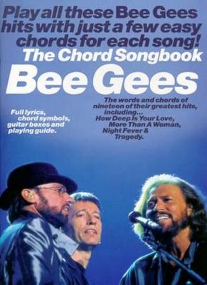 Bee Gees : Bee Gees The Chord Songbook