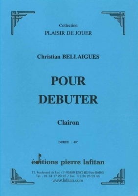Bellaigues Christian : Pour Débuter Clairon