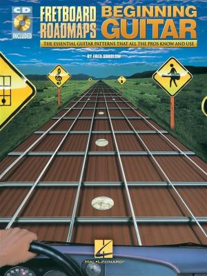 Fretboard Roadmaps For The Beginning Guitarist