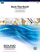 Bach Johann Sebastian : Rock That Bach