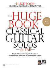 The Huge Book Of Classical Guitar Solos In Tab