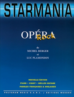 Berger Michel / Plamondon Luc : STARMANIA OPERA ROCK