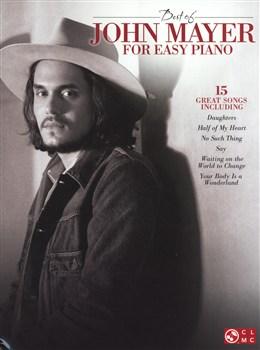 Mayer John : Best Of John Mayer - Easy Piano