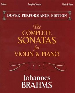 Brahms Johannes : The Complete Sonatas - Violin/Piano