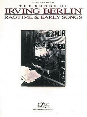 Berlin Irving : Ragtime and Early Songs (piano/vocal)