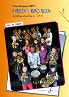 Urbain's Band Book 1 - La Pratique Orchestrale A L'Ecole