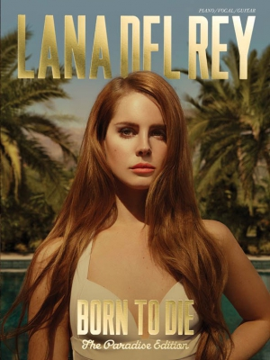 Rey Lana Del : Born To Die - The Paradise Edition