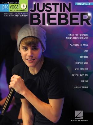 Bieber Justin : Pro Vocal Men's Edition Volume 64: Justin Bieber