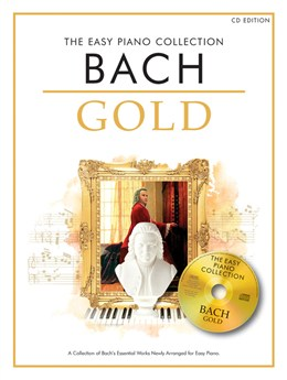 Bach Johann Sebastian : The Easy Piano Collection: Bach Gold (CD Edition)