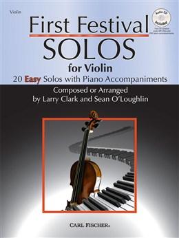 Clark Larry / O'Loughlin Sean : First Festival Solos - Violin