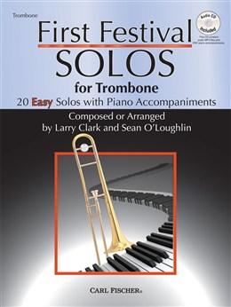 Clark Larry / O'Loughlin Sean : First Festival Solos - Trombone
