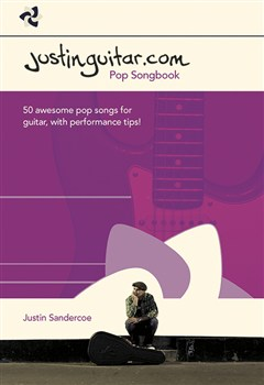 Sandercoe Justin : The Justinguitar.com Pop Songbook