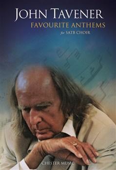 Tavener John : Favourite Anthems