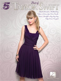 Swift Taylor : Five Finger Piano: Best Of Taylor Swift