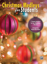 Christmas Medleys For Students Book 1