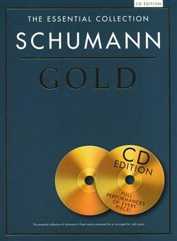 Schumann Robert : The Essential Collection: Schumann Gold (CD Edition)