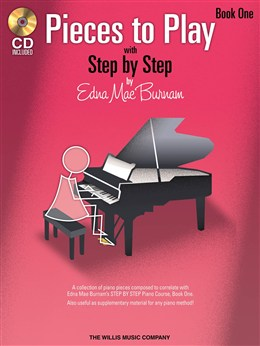 Burnam Edna Mae : Step By Step Pieces To Play - Book 1