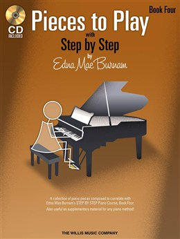 Burnam Edna Mae : Step By Step Pieces To Play - Book 4