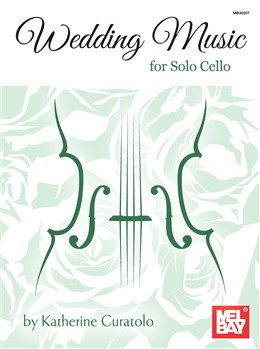 Curatolo Katherine : Wedding Music for Solo Cello