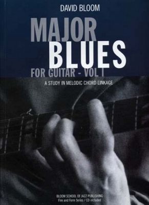 Major Blues For Guitar Vol.1 Melodic Chord