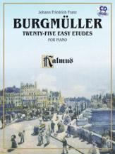 Burgmuller : Twenty-five Easy Etudes, Op. 100