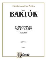 Bartok Béla : Piano Pieces for Children, Volume I