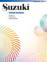 Violin School Violin Part, Vol.6 - Revised