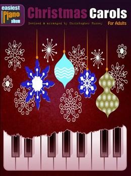 Easiest Piano Album : Christmas Carols - For Adults