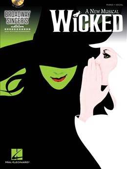 Broadway Singer's Edition : Wicked