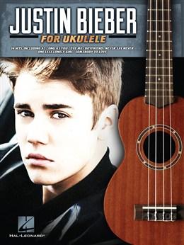 Bieber Justin : Justin Bieber For Ukulele