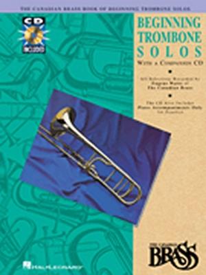 Canadian Brass Book Of Beginning Trombone Solos