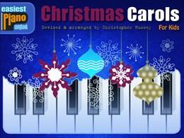 Easiest Piano Songbook : Christmas Carols