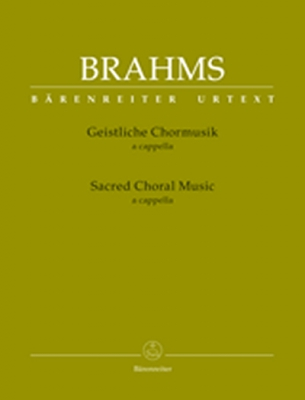 Brahms Johannes : Sacred Choral Music For choir a cappella