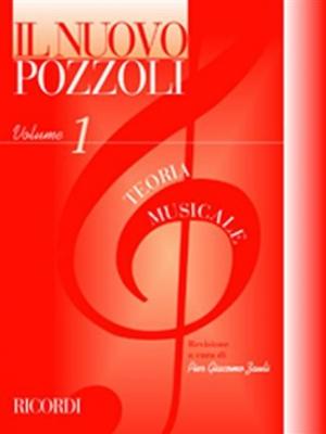 Il Nuovo Pozzoli: Teoria Musicale: Vol.1