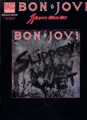 Bon Jovi : Bon Jovi Slippery When Wet Bass Tab