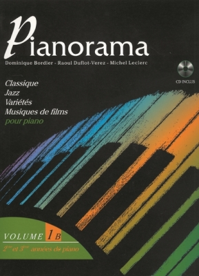 Bordier Dominique / Duflot-Verez Raoul / Leclerc M : Pianorama vol 1B