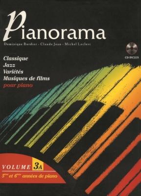 Bordier Dominique / Jean Claude Leclerc Michel : Pianorama vol 3A