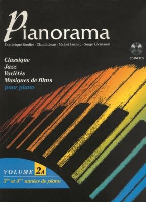 Bordier Dominique / Jean Claude Leclerc Michel / L : Pianorama vol 2A