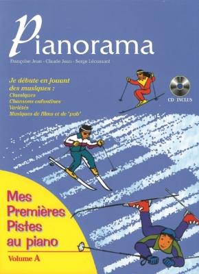 Bordier Dominique / Jean Claude Leclerc Michel / L : Pianorama, Mes premières pistes
