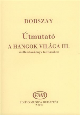 Utmutato A Hangok VIlaga Tanitasahoz Vol.3 Manual
