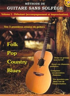 Boy Laurent W. : GUITARE SANS SOLFEGE V.1 + CD