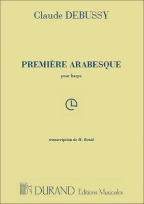 Debussy Claude : PREMIERE ARABESQUE, POUR HARPE (RENIE)