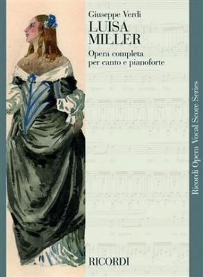 Verdi Giuseppe : LUISA MILLER