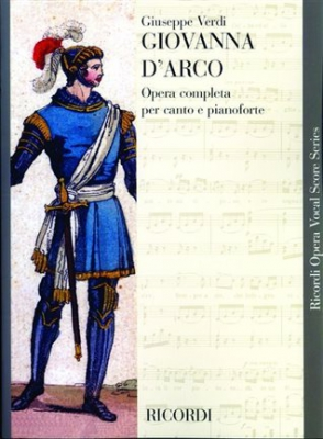 Verdi Giuseppe : GIOVANNA D ARCO