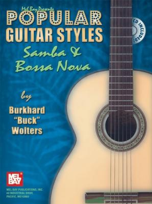 Burkhard Buck Wolters : Popular Guitar Styles - Samba and Bossa Nova