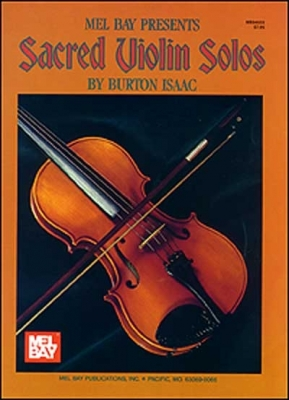 Burton Isaac : Sacred Violin Solos