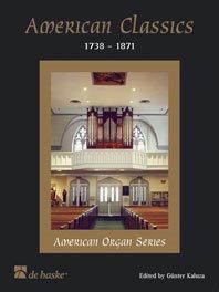 American Classics / Günter Kaluza - Orgue/ 17 Hymnes Chrétiennes Américaines