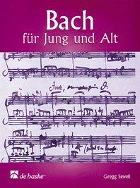 Bach Pour Jeunes Et Anciens / Arr. Gregg Sewell - Pour Orgue
